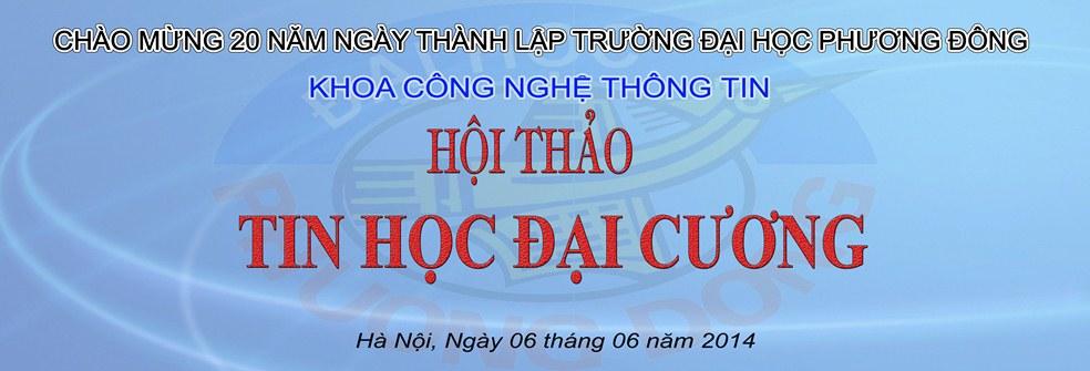 (CNTT) - Hội thảo TIN HỌC ĐẠI CƯƠNG -