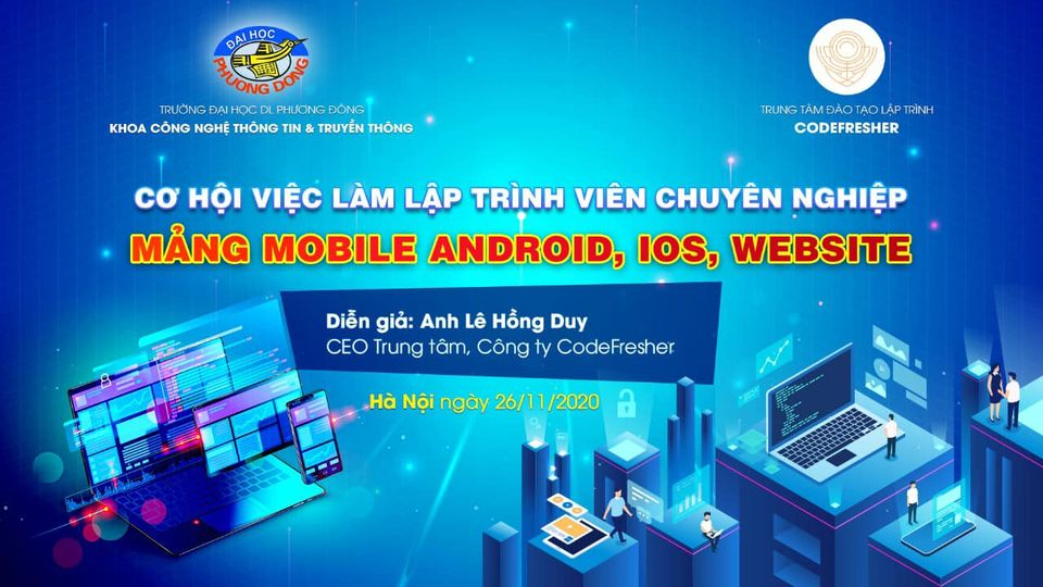"""Hội thảo """"Cơ hội việc làm dành cho Lập trình viên chuyên nghiệp mảng mobile Android, IOS, Website"""""""