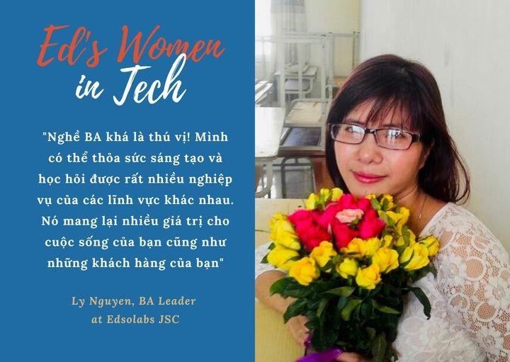 Ly Nguyễn, từ nữ sinh Công nghệ thông tin trở thành BA leader tâm huyết, tài năng